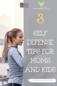 Pinterest image - 3 self defense tips for moms and kids