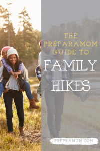 pin image for the preparamom guide to family hikes